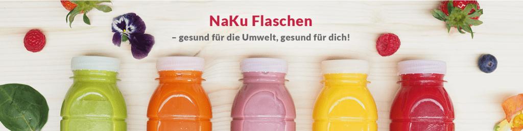 NaKu Flaschen - gesund für die Umwelt. Gesund für dich