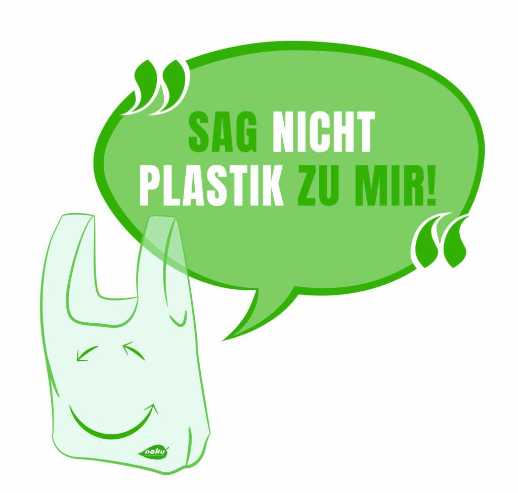 Sag nicht Plastik zu mir! Mit NaKu gegen die Plastikflut!